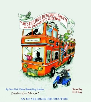 The Mysterious Benedict Society and the Prisoner's Dilemma (The Mysterious Benedict Society, #3)