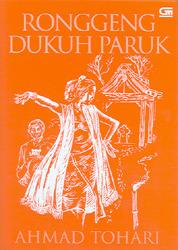 Ronggeng Dukuh Paruk (Dukuh Paruk, buku 1 - 3)