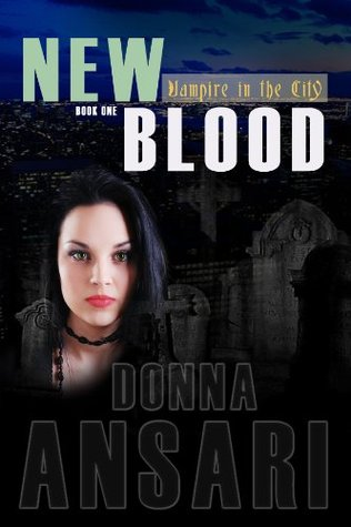 New Blood (Vampire in the City, #1)