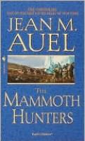 The Mammoth Hunters (Earth's Children, #3)