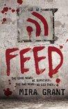 Feed (Newsflesh Trilogy #1)
