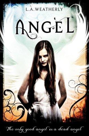 Angel (Angel #1) – L.A. Weatherly
