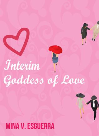 Interim Goddess of Love (Interim Goddess of Love, #1)