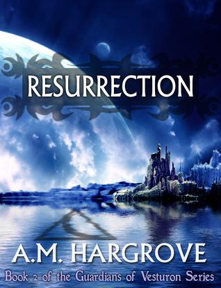 Resurrection (The Guardians of Vesturon, #2)