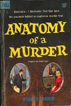 Anatomy of a Murder – Robert Traver   Stewartry