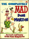 The Completely MAD Don Martin His Best Cartoons from MAD Magazine