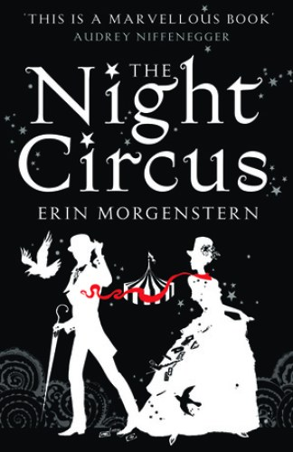 The Night Circus by Erin Morgenstern | books, reading, book covers, cover love, circus