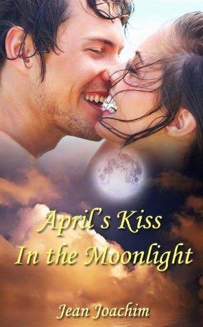 April's Kiss in the Moonlight (Moonlight, #2)