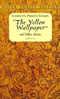Summary Of The Yellow Wallpaper By Charlotte Perkins Gilman