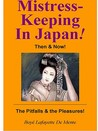 Mistress-Keeping in Japan - Then & Now