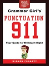 Grammar Girl's 911 Punctuation: Your Guide to Writing it Right