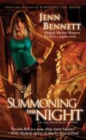 Summoning the Night (Arcadia Bell, #2)