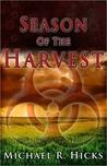 Season Of The Harvest (Harvest Trilogy, #1)