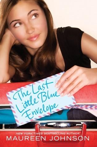 The Last Little Blue Envelope (Little Blue Envelope, #2)