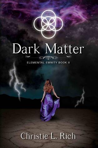 Dark Matter (Elemental Enmity, #2)