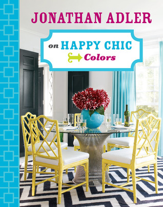Jonathan Adler on Happy Chic: Colors