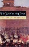 The Jewel in the Crown (The Raj Quartet, #1)
