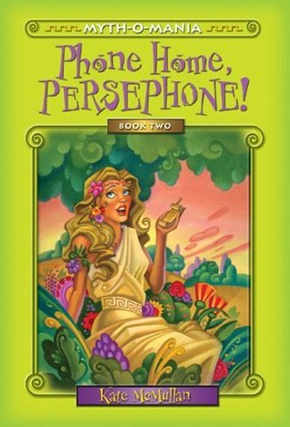 Phone Home Persephone Myth O Mania 2 By Kate