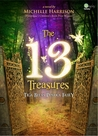 The Thirteen Treasures: Tiga Belas Pusaka Fairy (Thirteen Treasures, #1)
