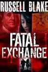 Fatal Exchange