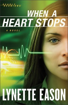 When a Heart Stops (Deadly Reunions, #2)