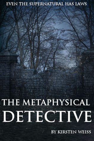 The Metaphysical Detective (Riga Hayworth, #1)