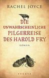 Die unwahrscheinliche Pilgerreise des Harold Fry