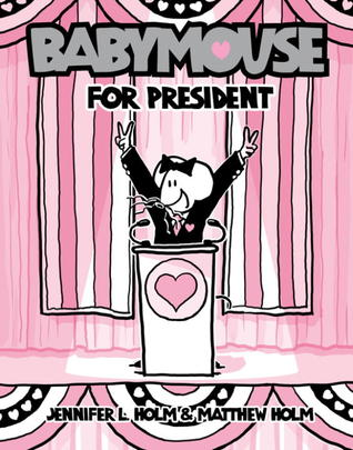 Babymouse for President (Babymouse #16)