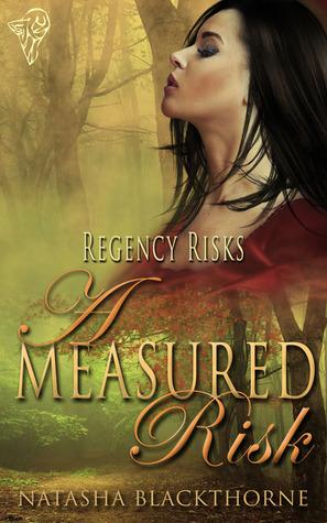 A Measured Risk (Regency Risks, #1)