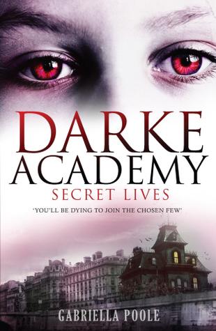 Secret Lives (Darke Academy, #1)