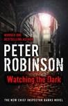 Watching The Dark (Inspector Banks, #20)