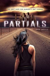 The Partials Post-Apocalyptic Fiction by Dan Wells