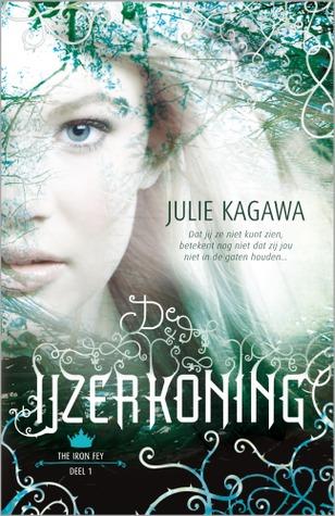 De ijzerkoning – Julie Kagawa