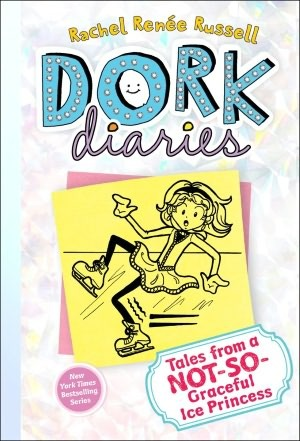 Tales from a Not-So-Graceful Ice Princess (Dork Diaries, #4)