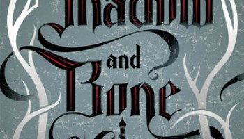 Shadow and Bone – Leigh Bardugo (The Grisha: Book 1)