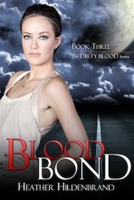 Blood Bond (Dirty Blood, #3)