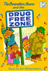 The Berenstain Bears and the Drug-Free Zone