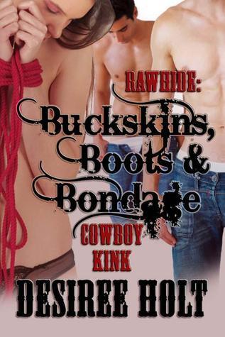 Buckskins, Boots & Bondage (Rawhide #4)