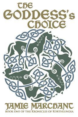 The Goddess's Choice by Jamie Marchant | Featured Book of the Day | wearewordnerds.com