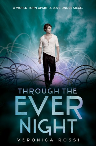 Through The Ever Night | Veronica Rossi | Book Review