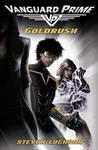 Goldrush (Vanguard Prime, #1)
