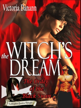 The Witch's Dream (The Order of the Black Swan, #2)