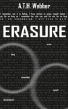 Erasure by A.T.H. Webber