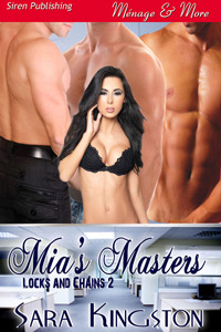 Mia's Masters (Locks and Chains, #2)