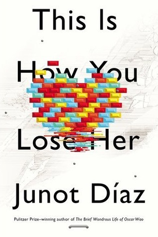 Easily Entertained - great books - This is How You Lose Her by junot diaz
