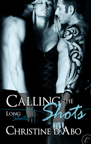 Calling The Shots (Long Shots #4)