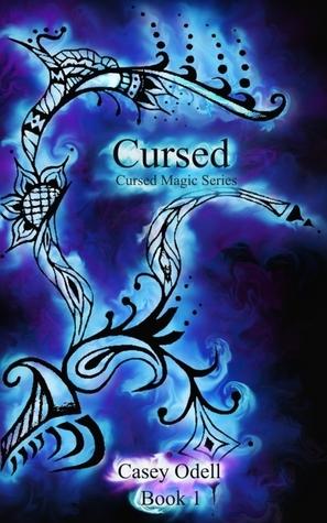 Cursed (Cursed Magic Series, #1)