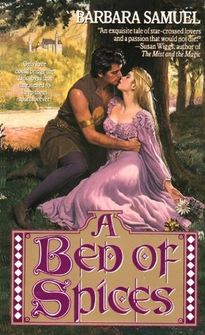 A Bed of Spices by Barbara Samuel - original 1993 MMPB cover