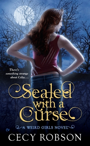 Sealed with a Curse (Weird Girls, #1)