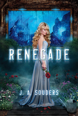 Renegade (The Elysium Chronicles, #1)